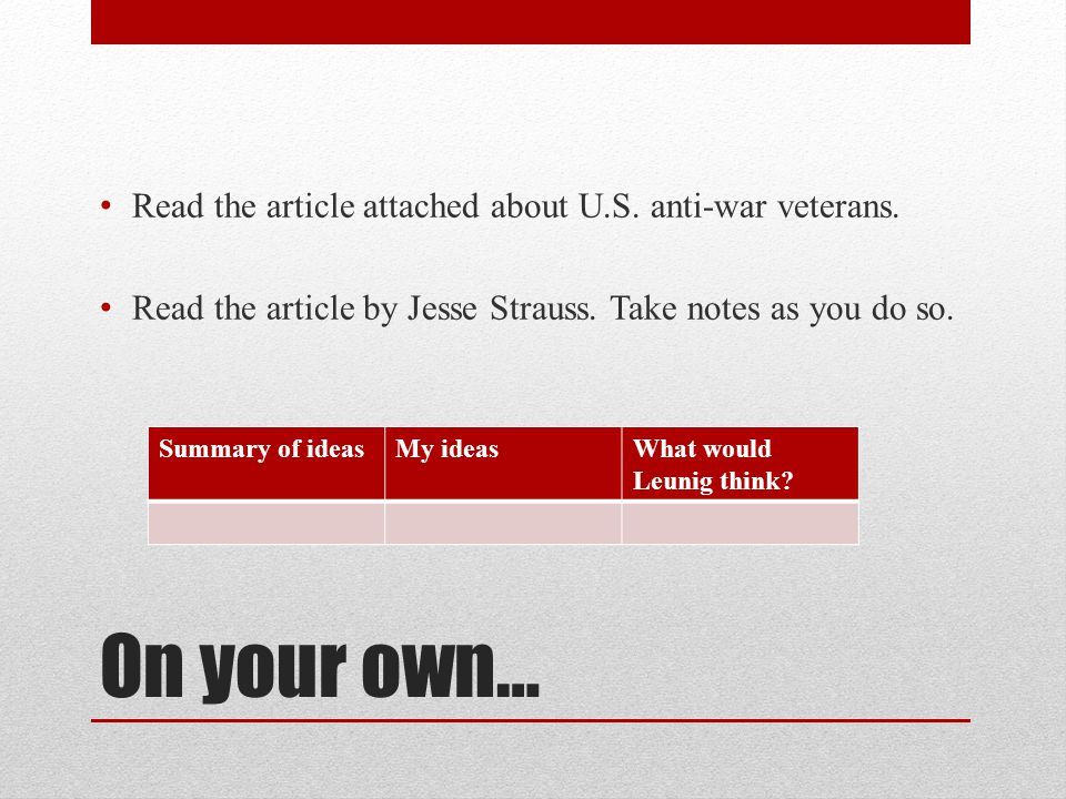On your own… Read the article attached about U.S. anti-war veterans.
