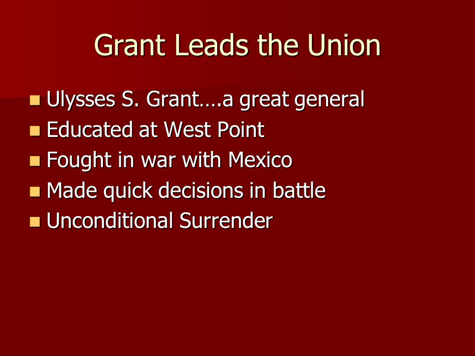Grant Leads the Union Ulysses S.