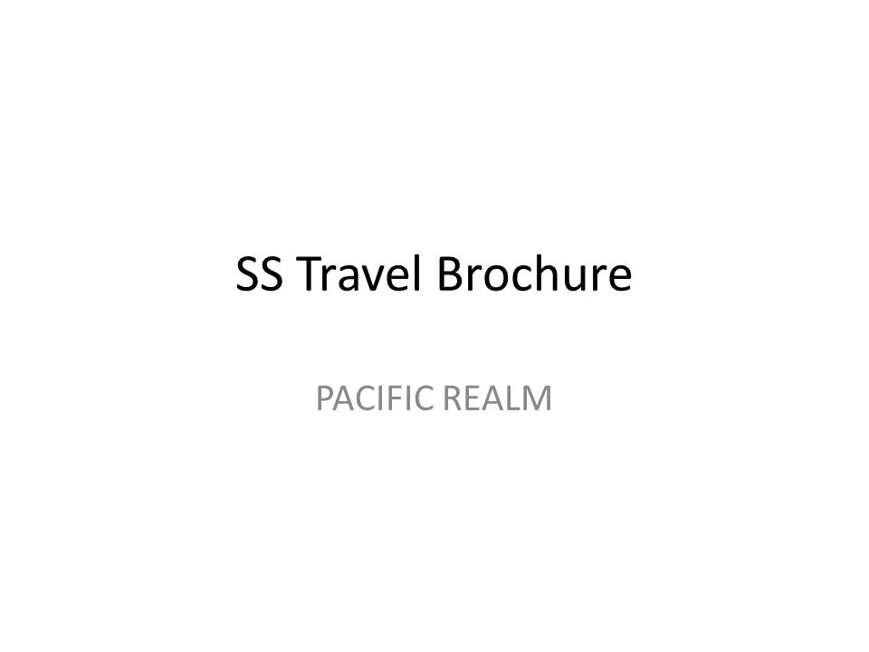 SS Travel Brochure PACIFIC REALM