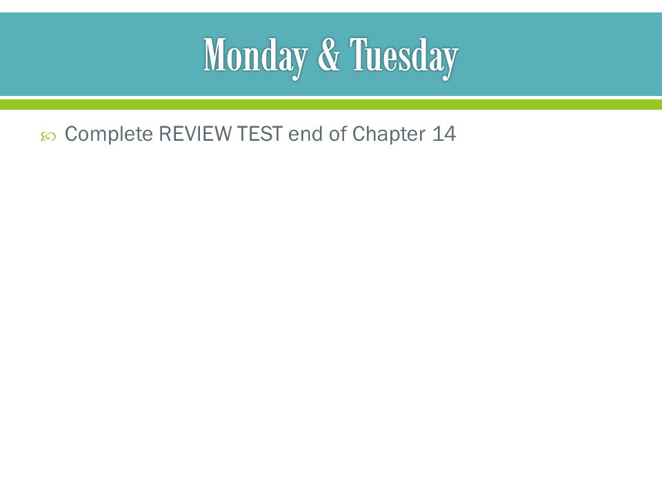  Complete REVIEW TEST end of Chapter 14