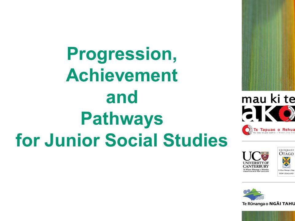 Progression, Achievement and Pathways for Junior Social Studies