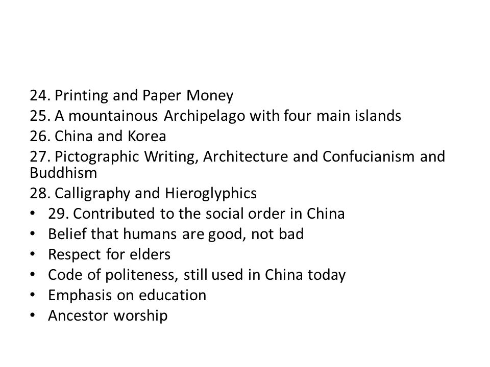 24. Printing and Paper Money 25. A mountainous Archipelago with four main islands 26.