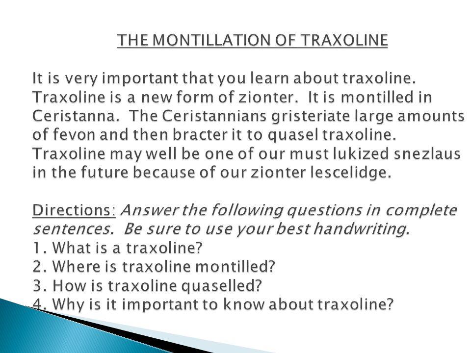 THE MONTILLATION OF TRAXOLINE It is very important that you learn about traxoline. Traxoline is a new form of zionter. It is montilled in Ceristanna.