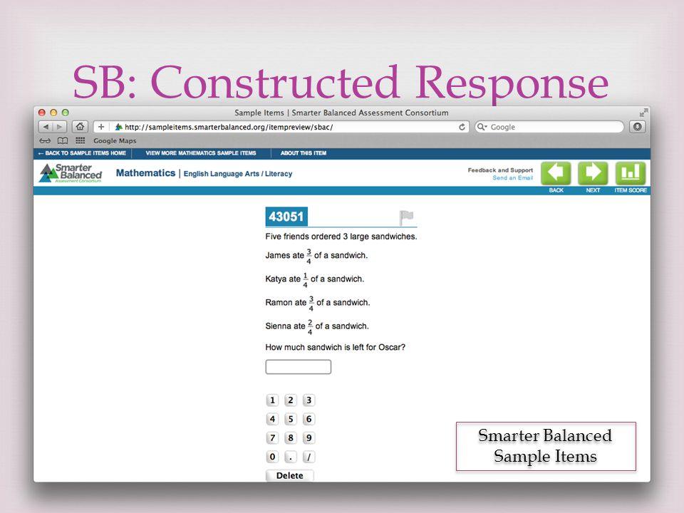  SB: Constructed Response Smarter Balanced Sample Items
