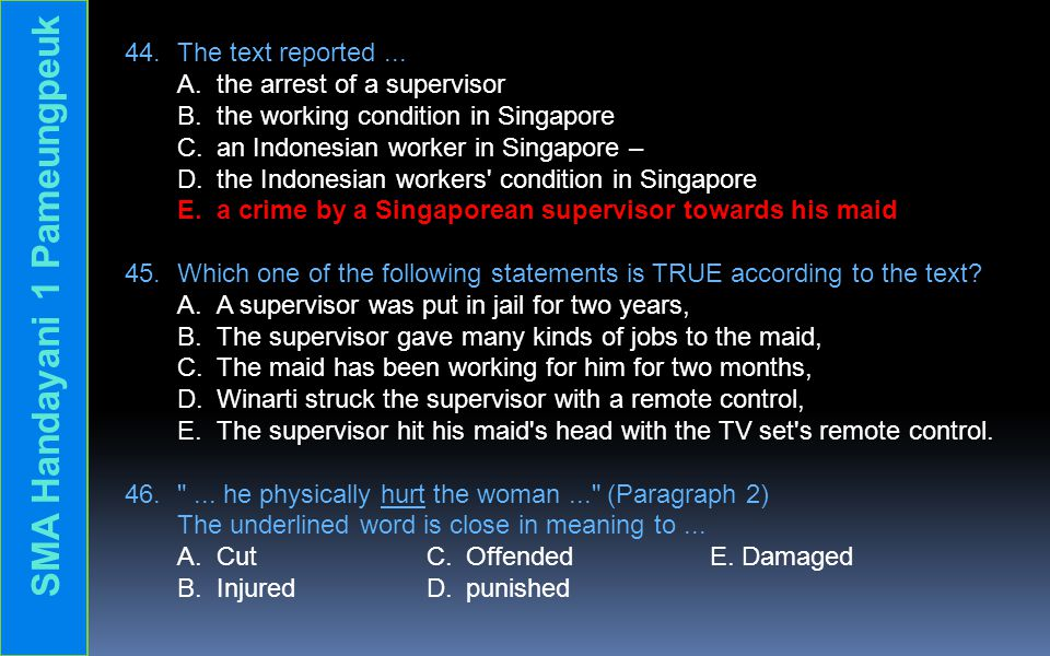 44. The text reported... A. the arrest of a supervisor B.