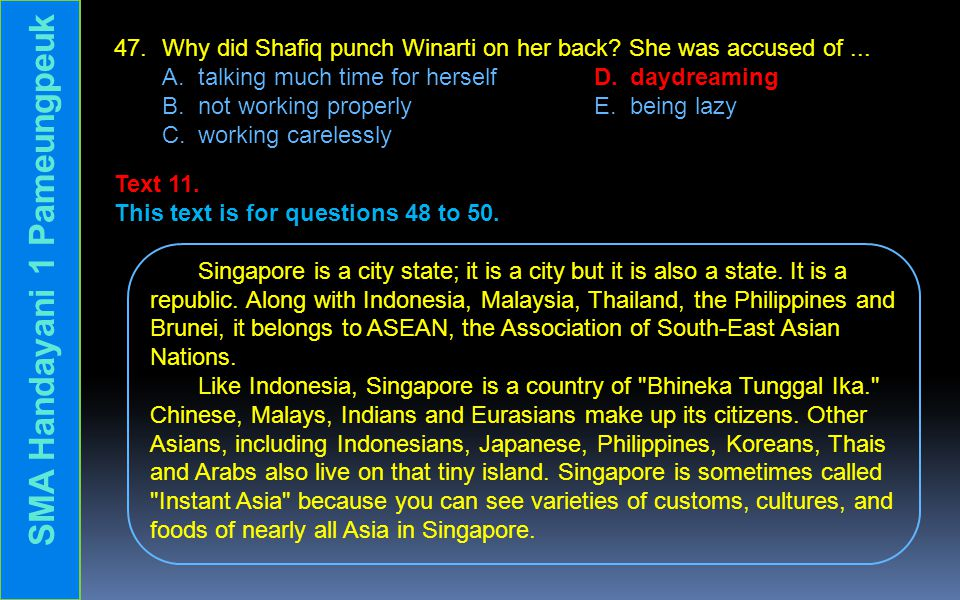 47. Why did Shafiq punch Winarti on her back. She was accused of...