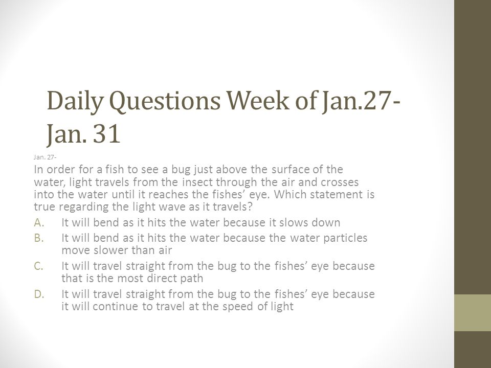 Daily Questions Week of Jan.27- Jan. 31 Jan.