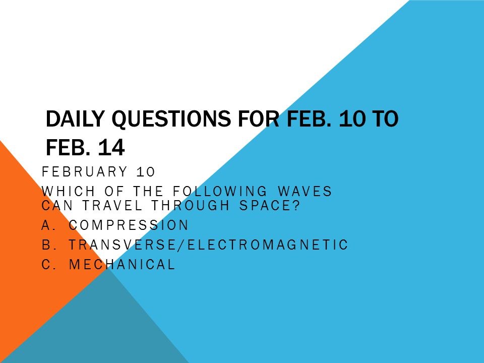 DAILY QUESTIONS FOR FEB.10 TO FEB.