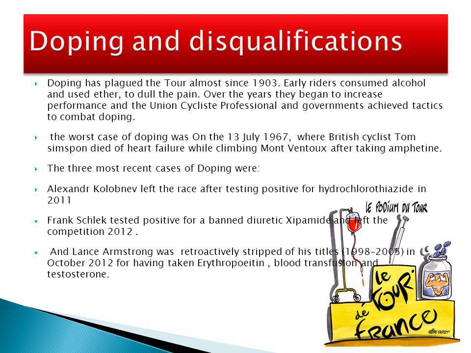  Doping has plagued the Tour almost since 1903.