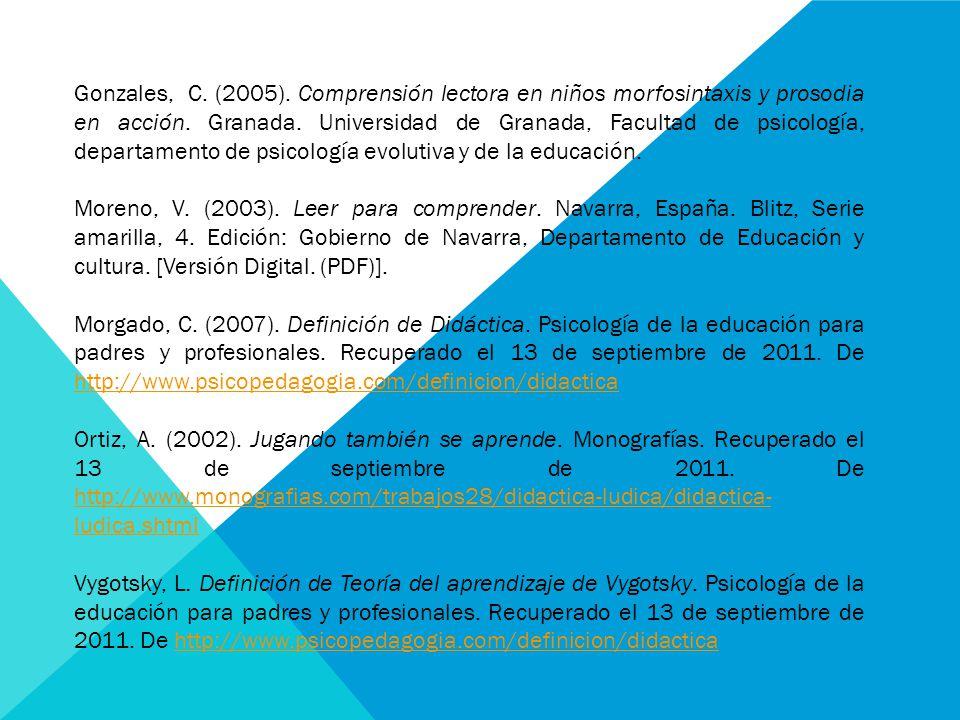 Gonzales, C. (2005). Comprensión lectora en niños morfosintaxis y prosodia en acción.