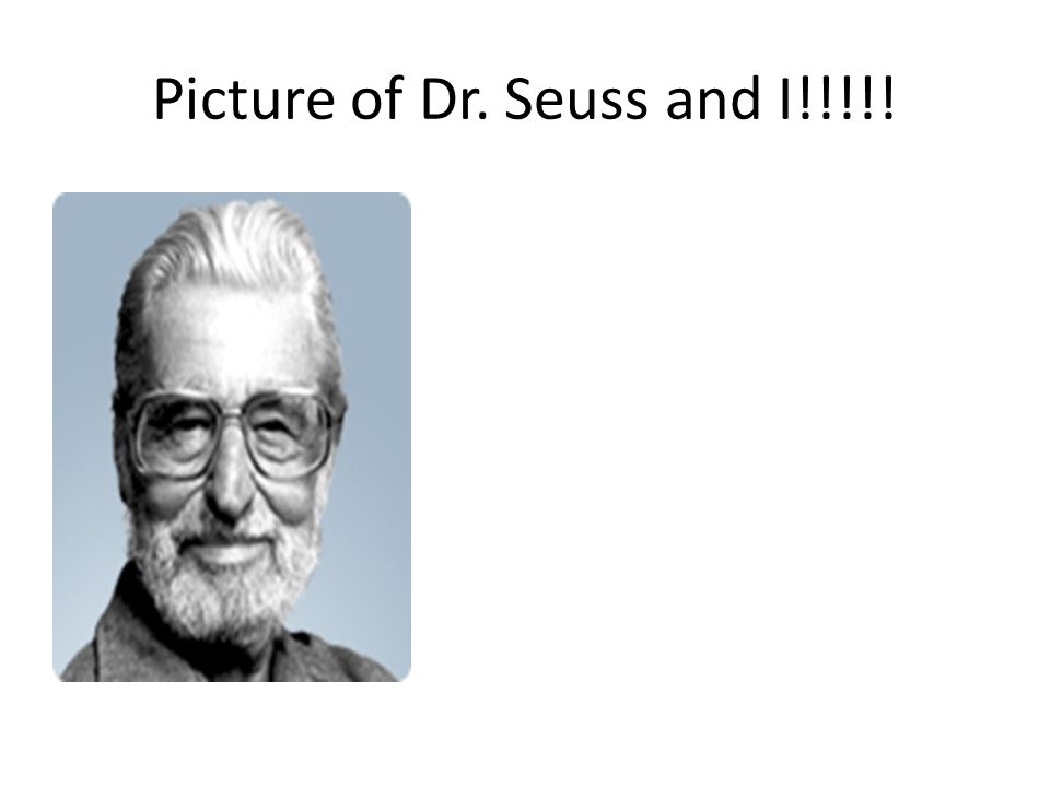 Picture of Dr. Seuss and I!!!!!