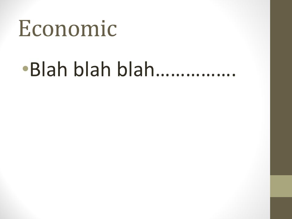 Economic Blah blah blah…………….