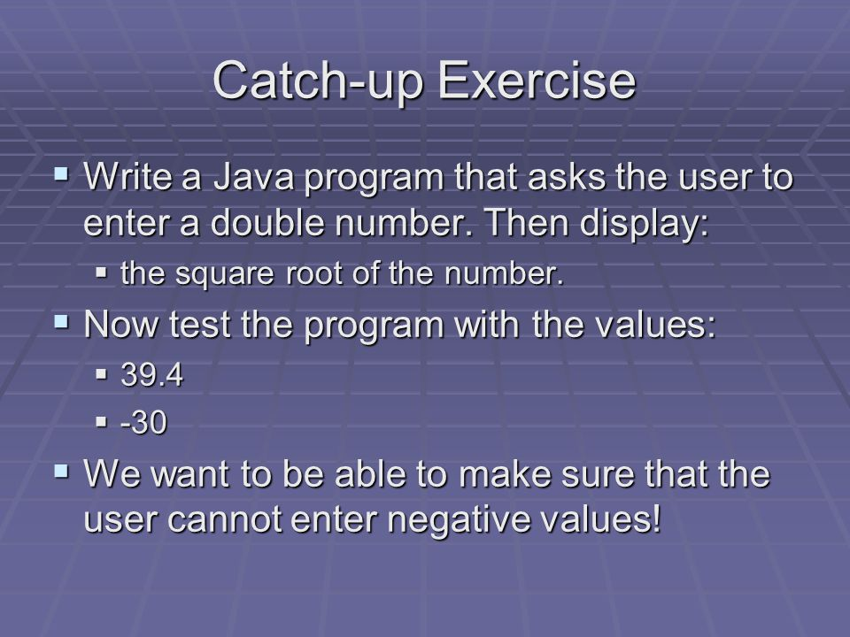 Exercise  Write a Java program that asks the user to enter two numbers, then:  find the absolute value of each of the numbers;  determine which abs