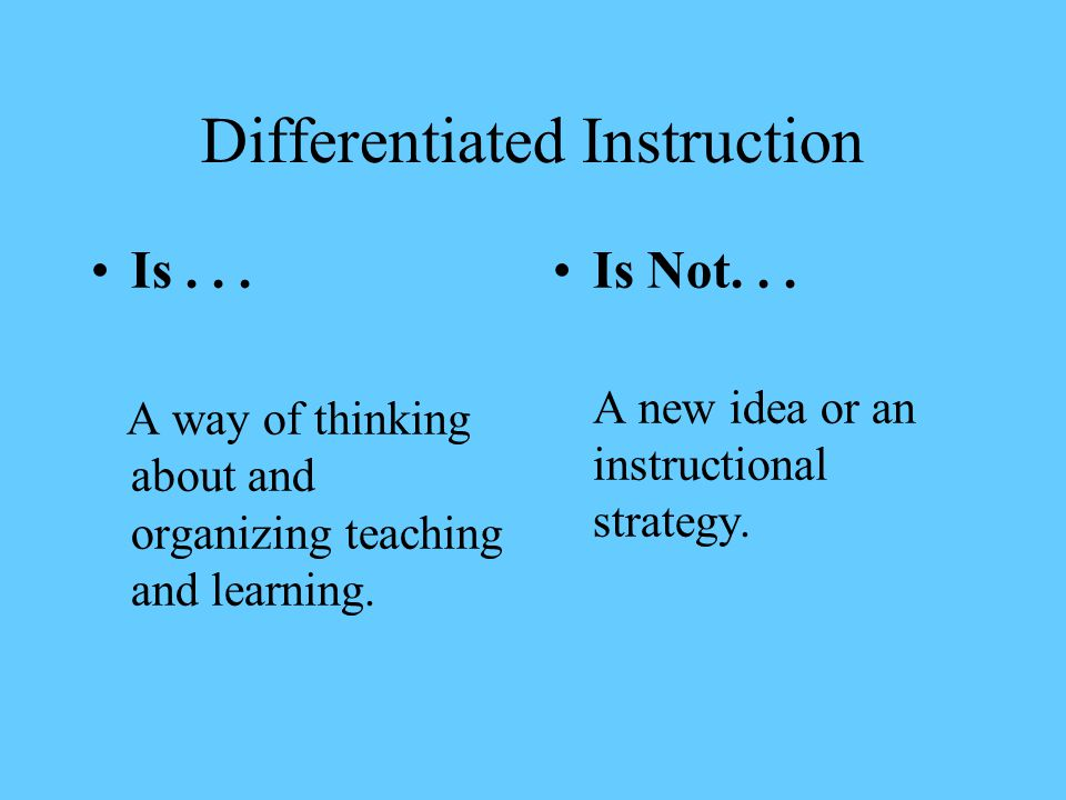 Why Differentiate. One size fits all instruction does not address the needs of many students.