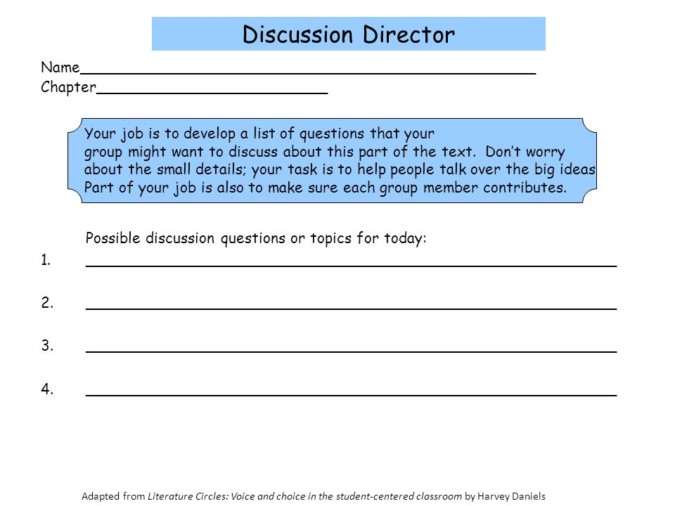 Discussion Director Name_________________________________________________ Chapter_________________________ Possible discussion questions or topics for