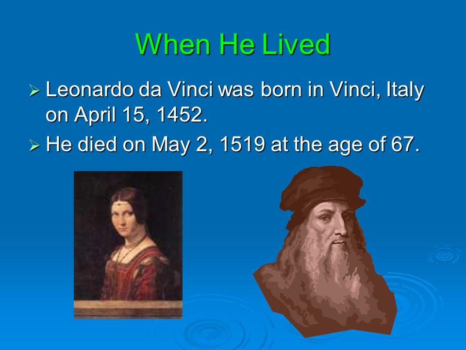 Leonardo da Vinci By; Hope LoHouse and Haley Melisz 1452-1519