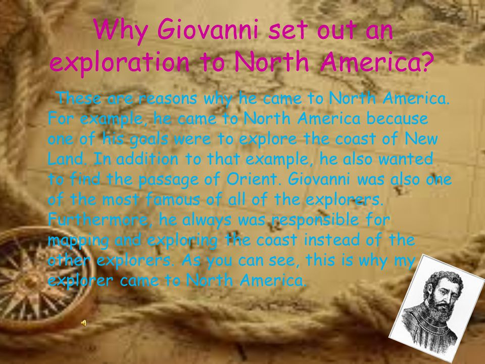 Why Giovanni set out an exploration to North America.
