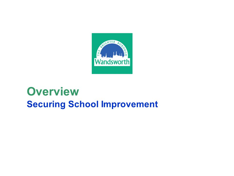 Overview Securing School Improvement