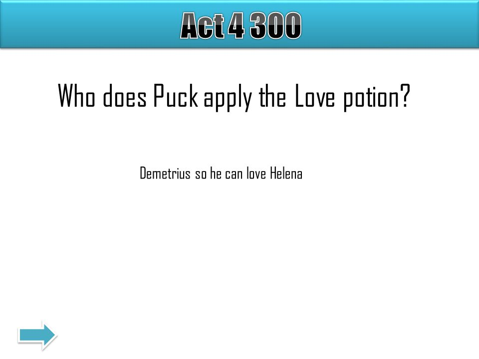 Who does Puck apply the Love potion Demetrius so he can love Helena