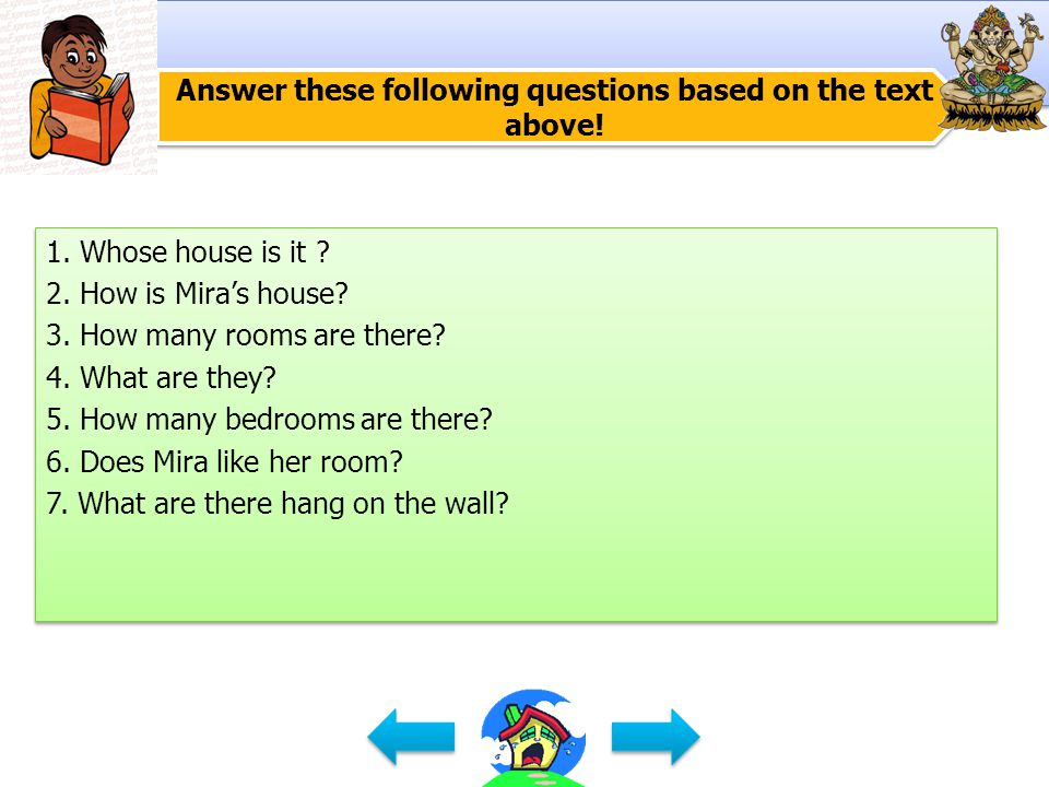 Answer these following questions based on the text above.