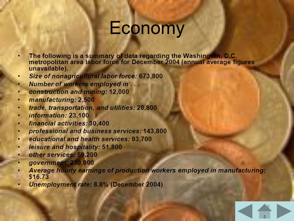 Economy The following is a summary of data regarding the Washington, D.C.