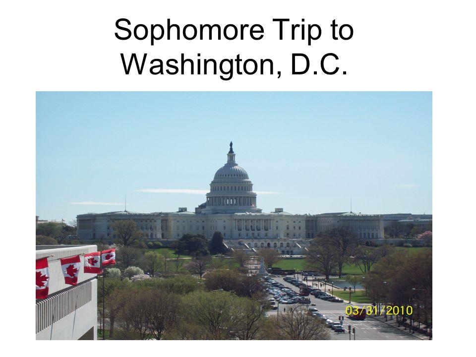Sophomore Trip to Washington, D.C.