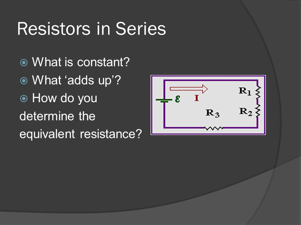 Sample Problem #1  The current flowing in a circuit containing four resistors connected in series is I = 1.0 A.
