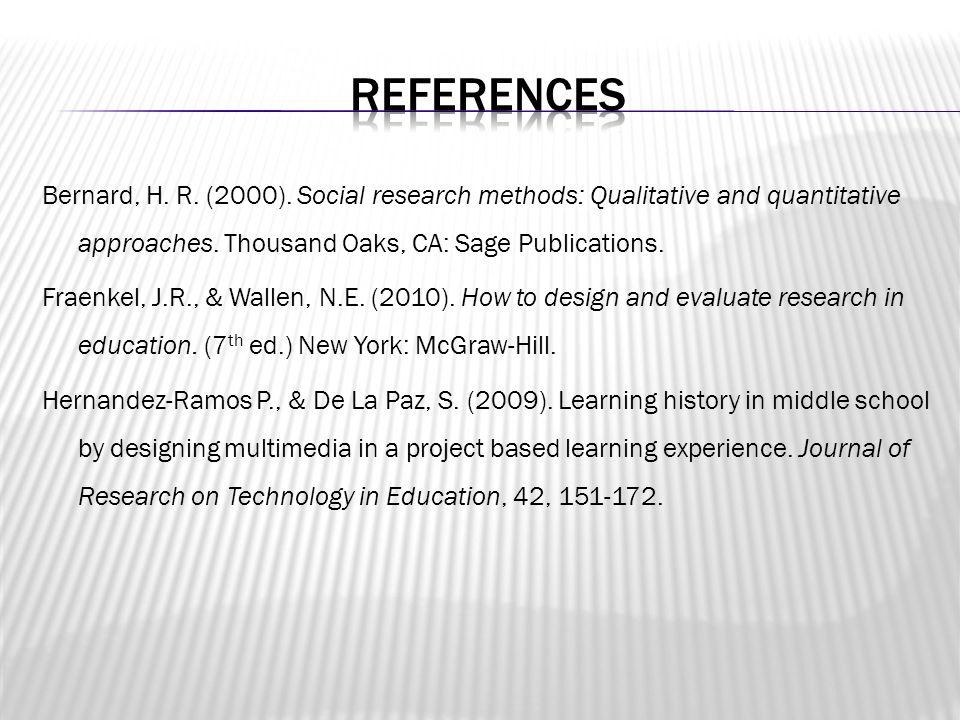 Bernard, H. R. (2000). Social research methods: Qualitative and quantitative approaches.