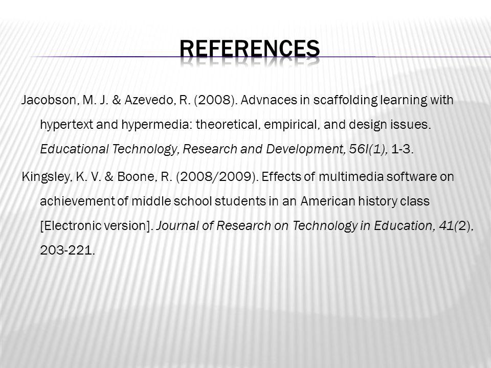 Jacobson, M. J. & Azevedo, R. (2008).