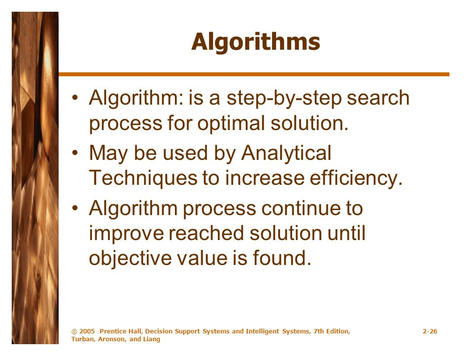 Algorithms Algorithm: is a step-by-step search process for optimal solution.