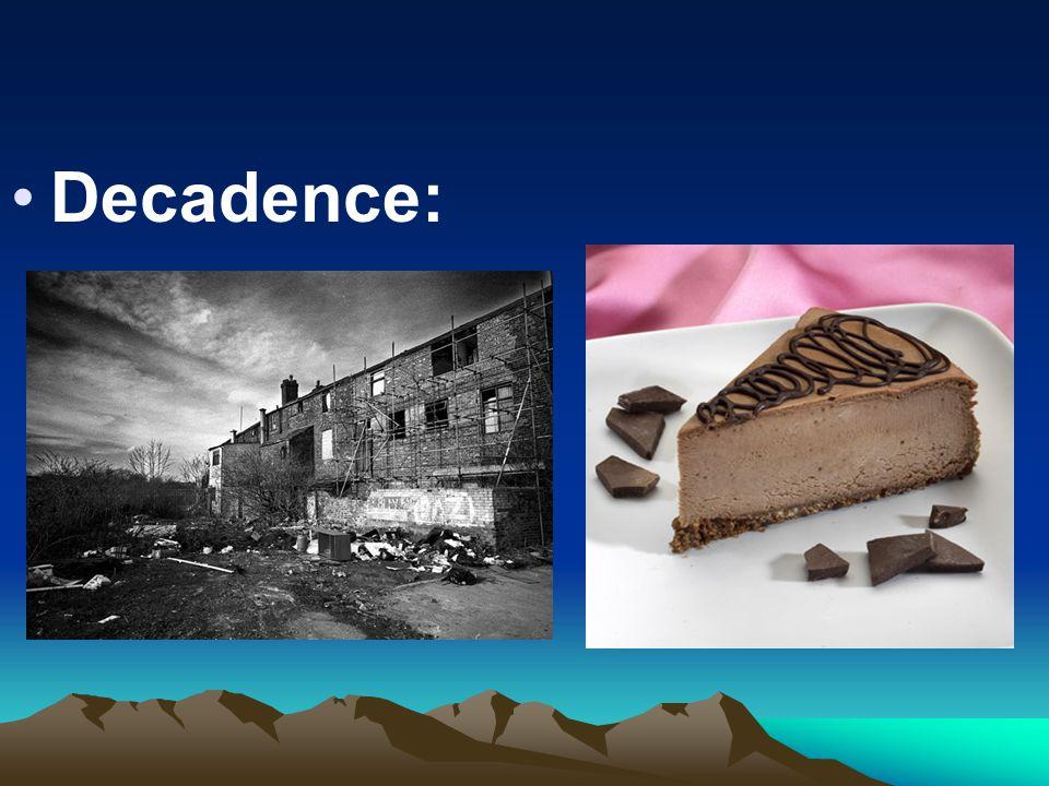 Decadence: