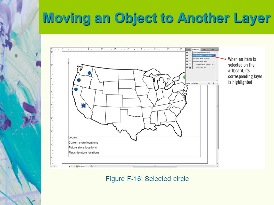 Moving an Object to Another Layer Figure F-16: Selected circle