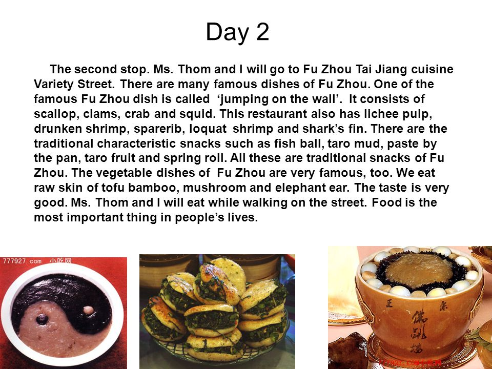 Day 2 The second stop. Ms. Thom and I will go to Fu Zhou Tai Jiang cuisine Variety Street.