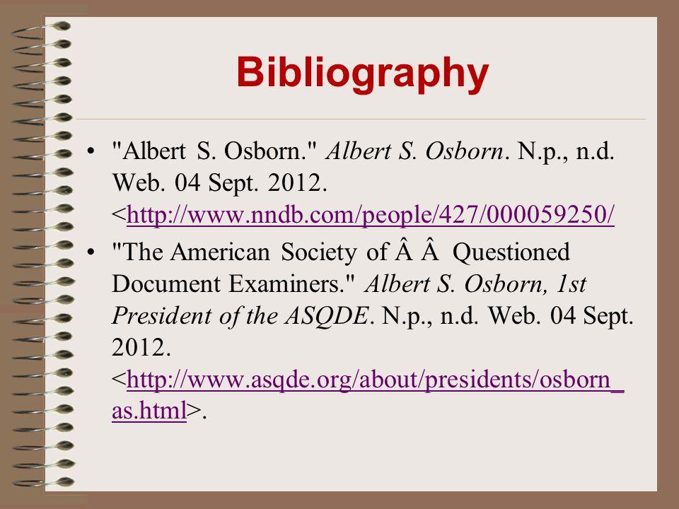 Bibliography Albert S. Osborn. Albert S. Osborn.