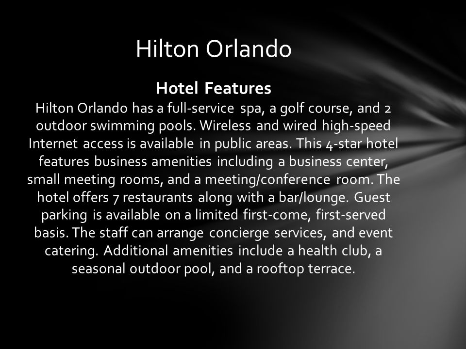 Hotel Features Hilton Orlando has a full-service spa, a golf course, and 2 outdoor swimming pools.