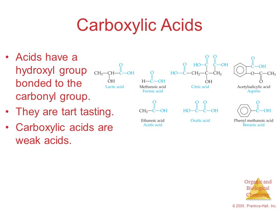 Organic and Biological Chemistry © 2009, Prentice-Hall, Inc.