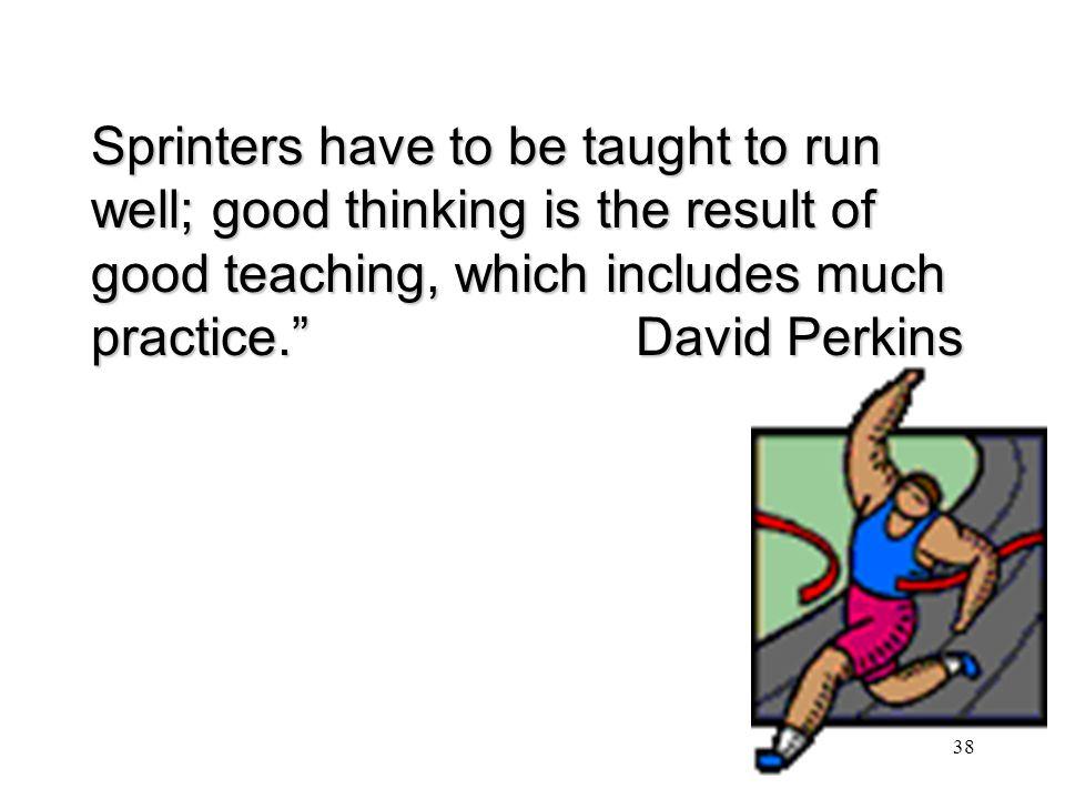 37 Why teach higher order thinking.