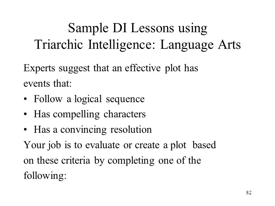 81 Sample DI Lessons using Triarchic Intelligence: Division Analytical Your friend needs a really clear step-by-step explanation of how division works.
