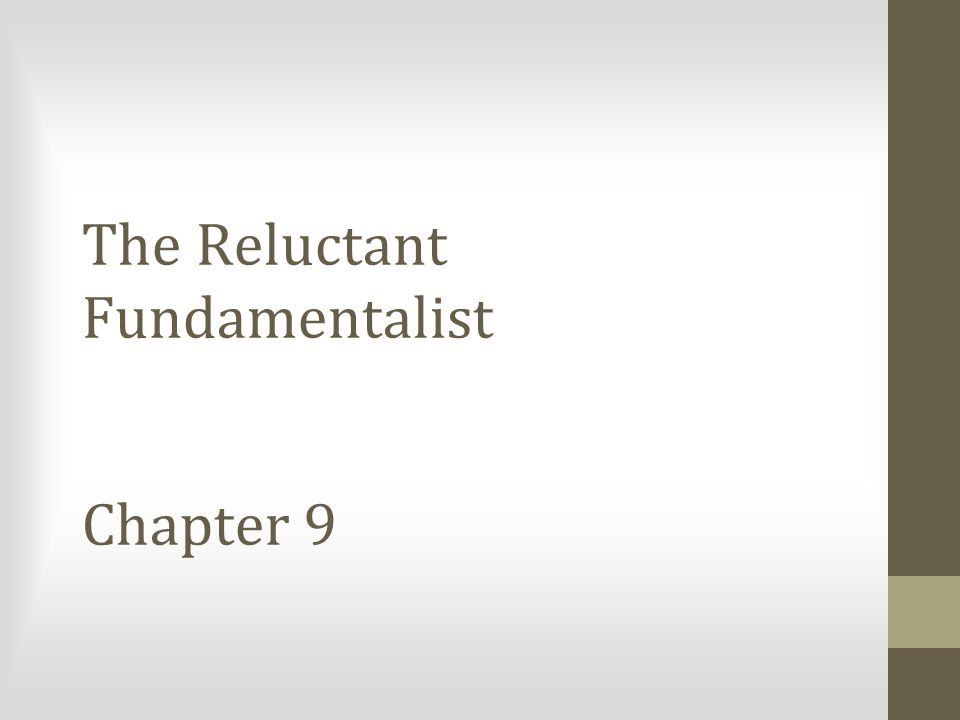 The Reluctant Fundamentalist Chapter 9