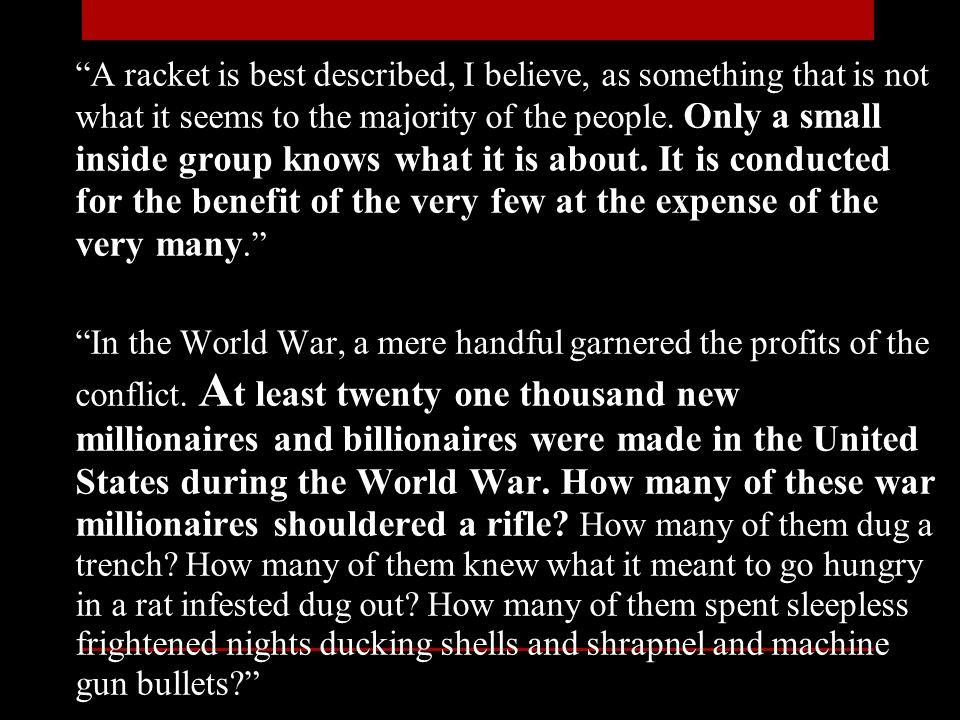 Take the World War.