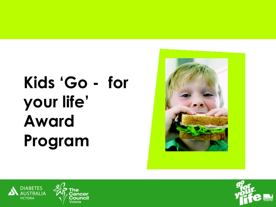 Kids 'Go - for your life' Award Program