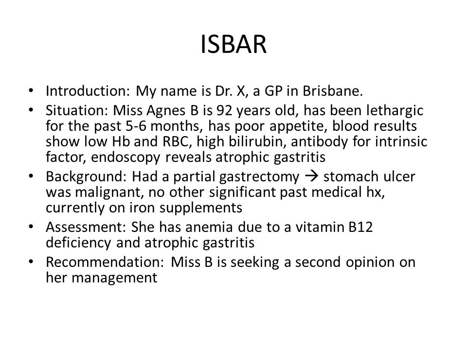 ISBAR Introduction: My name is Dr.X, a GP in Brisbane.