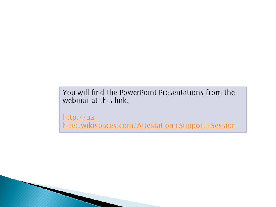 You will find the PowerPoint Presentations from the webinar at this link.