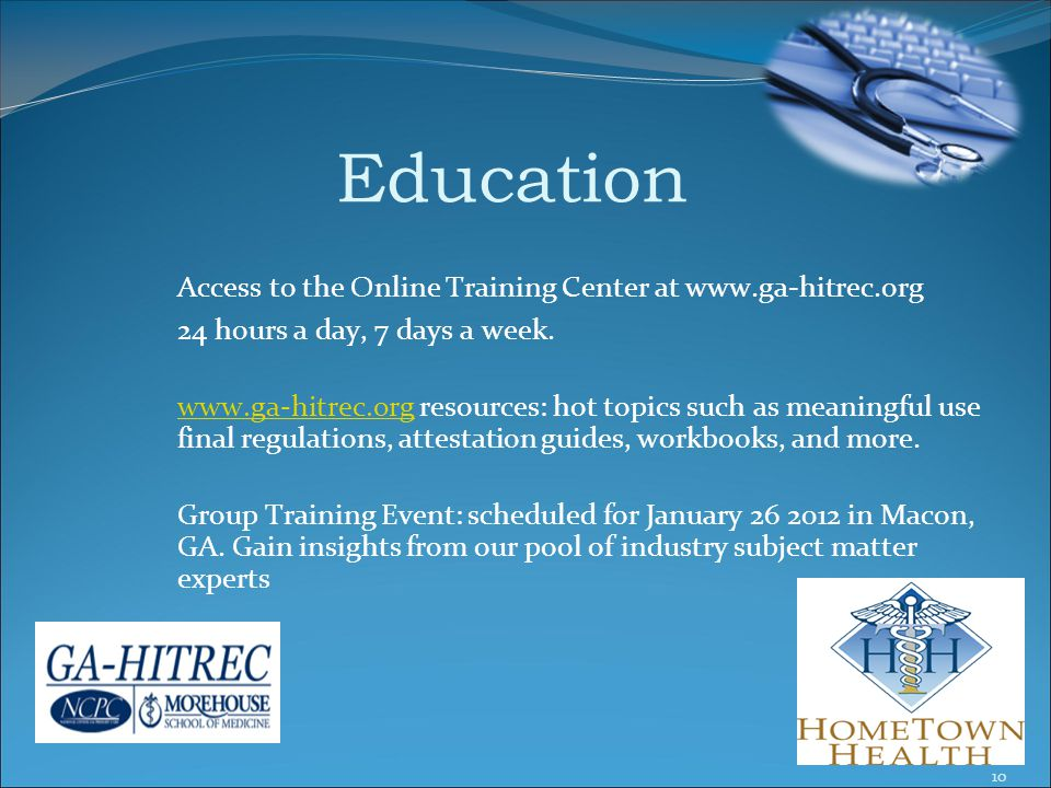 Education Access to the Online Training Center at www.ga-hitrec.org 24 hours a day, 7 days a week.