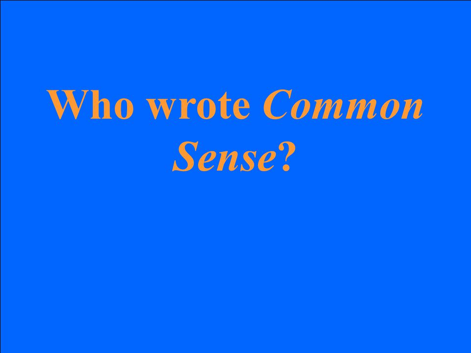 Who wrote Common Sense