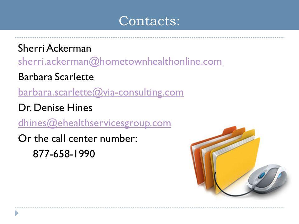 Contacts: Sherri Ackerman sherri.ackerman@hometownhealthonline.com sherri.ackerman@hometownhealthonline.com Barbara Scarlette barbara.scarlette@via-co