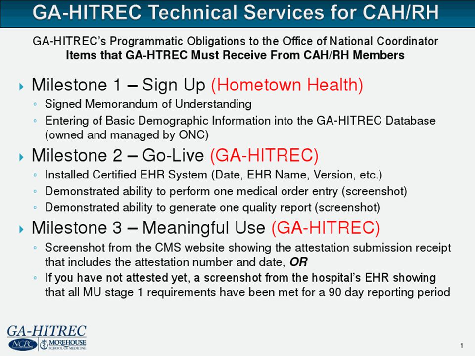 7 It is our aim to become the Health Information Technology Center for physicians and CAH/RH across the state of Georgia We are here to serve YOU.