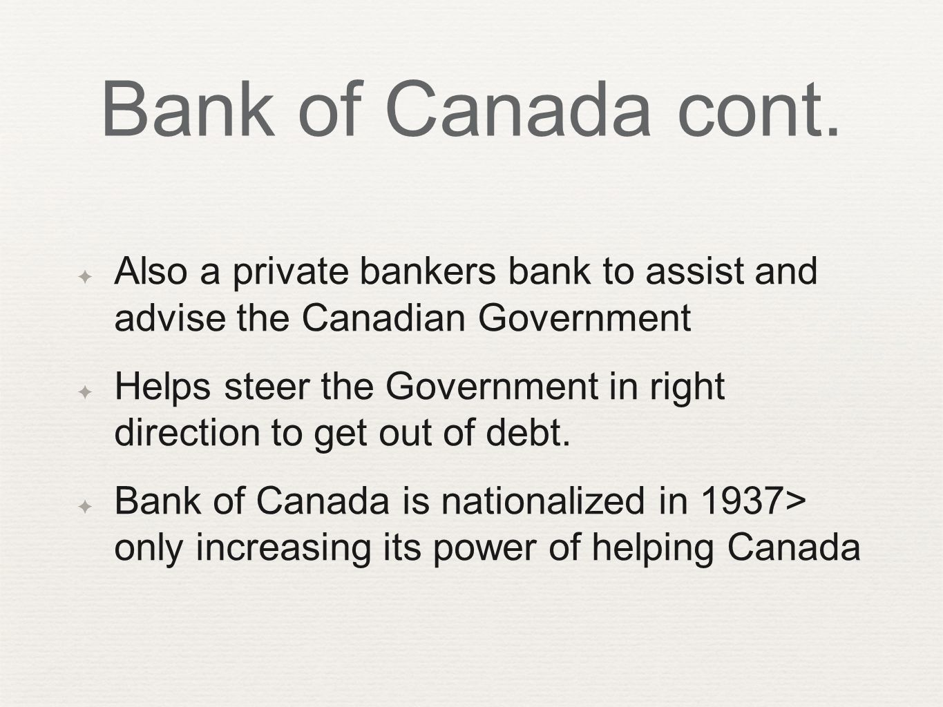 Bank of Canada cont.