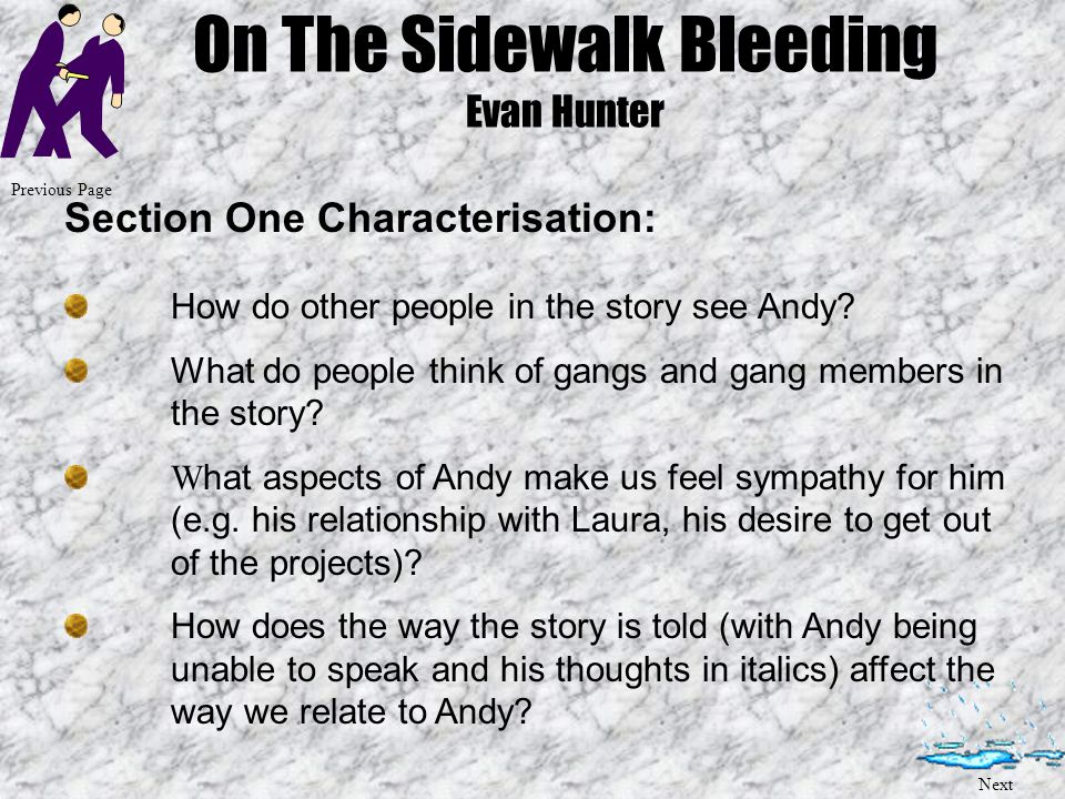 On The Sidewalk Bleeding Evan Hunter Section Two - Imagery: The jacket What does it look like (be specific) – why do you think it looks like this.