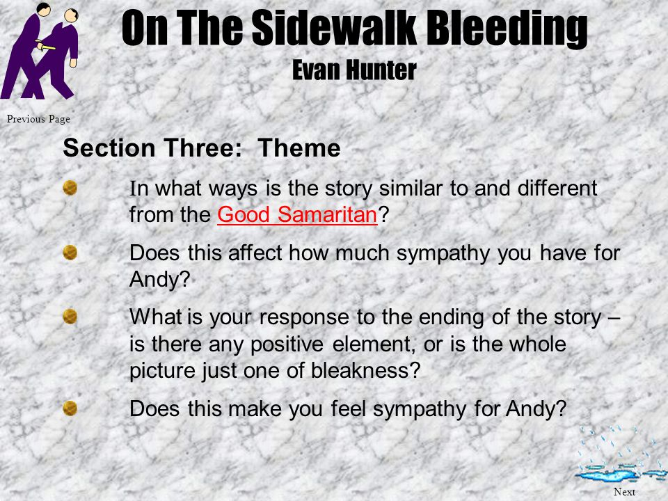 On The Sidewalk Bleeding Evan Hunter Conclusion: Look at Andy's thoughts once he realises he's dying.